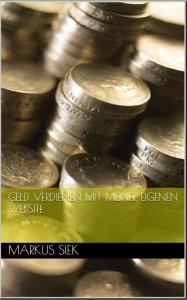 """Klicken Sie auf das Buchcover, um das kostenlose E-Book """"Geld verdienen mit meiner eigenen Website"""" herunterzuladen"""