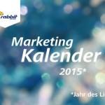 Marketing-Kalender 2015 hilft bei der Themenplanung