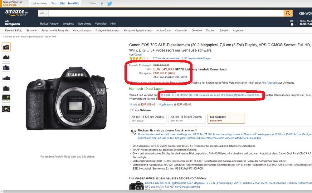 Über 200 Euro weniger als bei den günstigsten Online-Shops zahlt man hier angeblich für die Canon EOS 70D. Doch ein Blick auf den Namen des Verkäufers sollte Misstrauen wecken.